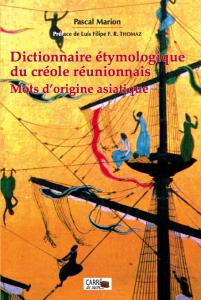 Dictionnaire étymologique du créole réunionnais